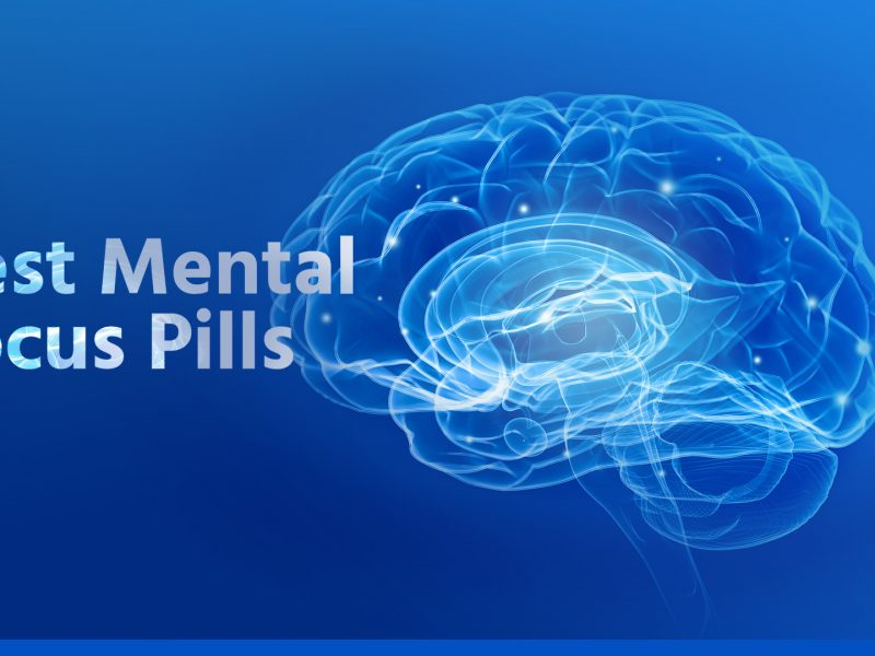 Best Mental Focus Pills